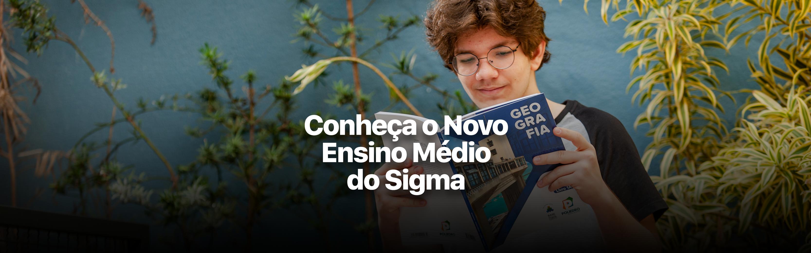 Entenda como será o Novo Ensino Médio do Colégio Sigma