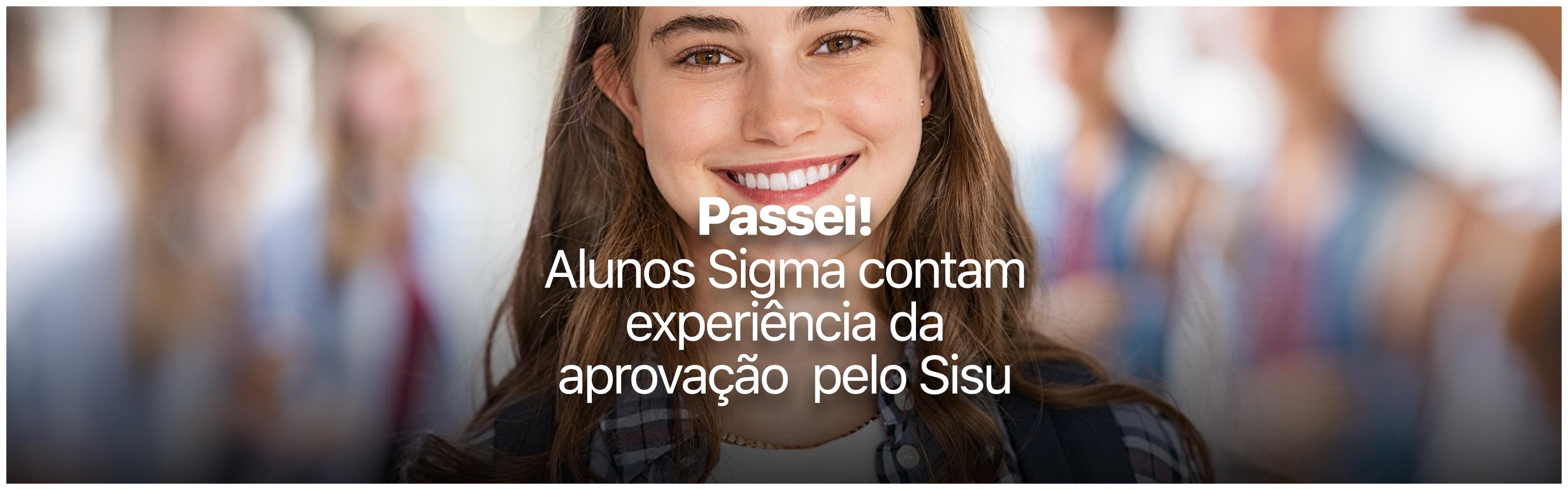 Alunos Sigma conquistam vagas pelo Sisu 2021