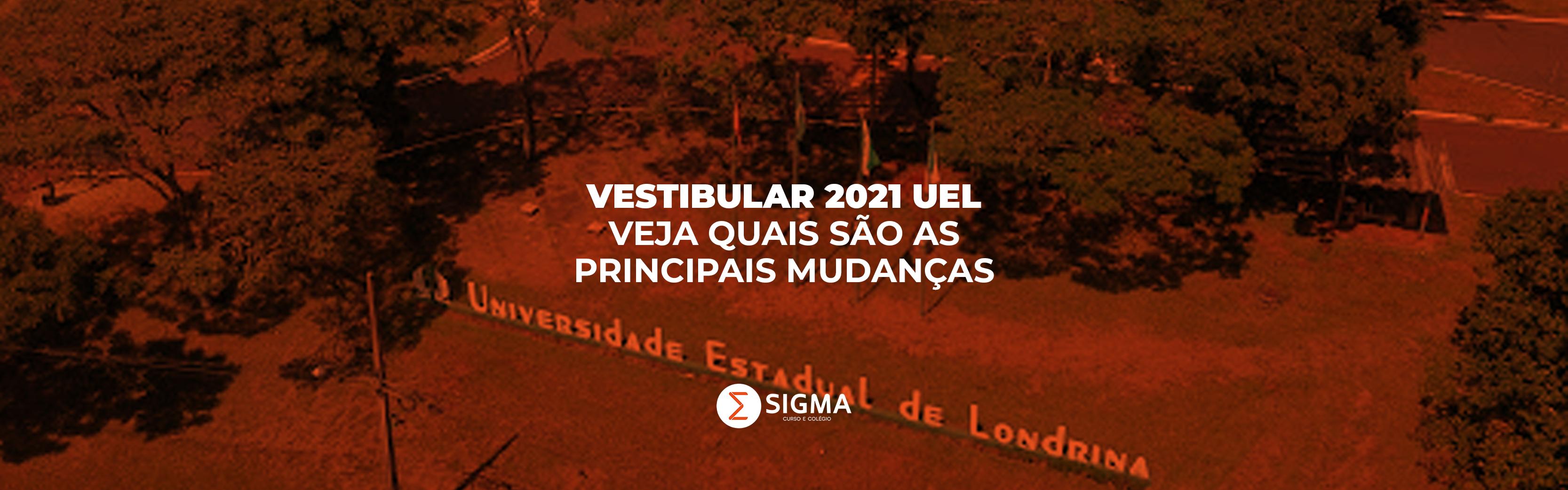 Vestibular 2021 da UEL: veja quais são as principais mudanças